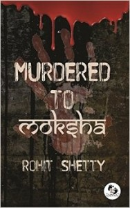 Murdered to moksha