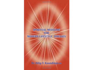 Spiritual Medicine for Modern Lifestyle Diseases